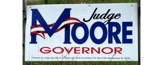 campaign sign reading Judge Moore Governor
